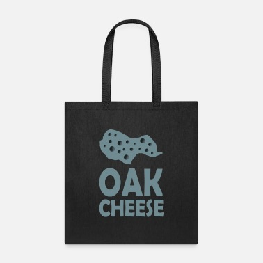 Oak OAK chesse - Tote Bag