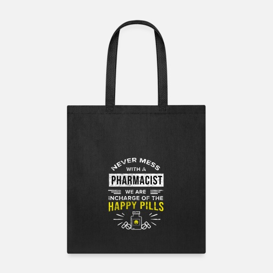 Pharmacist Bags & Backpacks - 011 Never Mess with a Pharmacist Grunge - Tote Bag black
