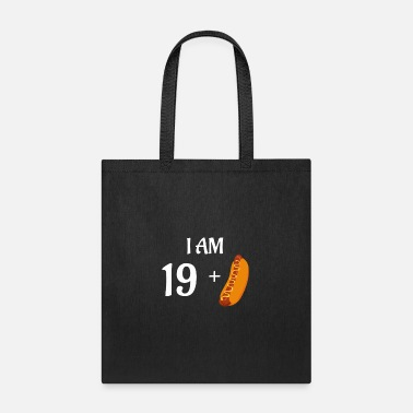 Plus I am 19 plus hot dog - Tote Bag