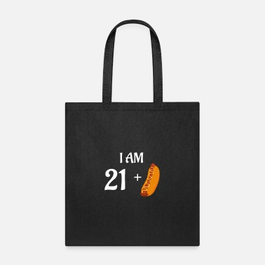 Plus I am 21 plus hot dog - Tote Bag
