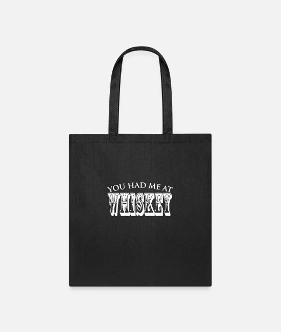 Program (what You Do) Bags & Backpacks - You Had Me At Whiskey - Tote Bag black