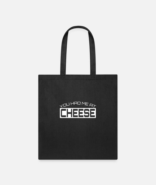 Program (what You Do) Bags & Backpacks - You Had Me At Cheese - Tote Bag black