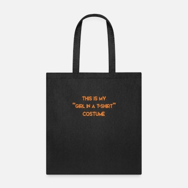Guys Night Out This Is My Girl In T-shirt Costume Halloween Party - Tote Bag