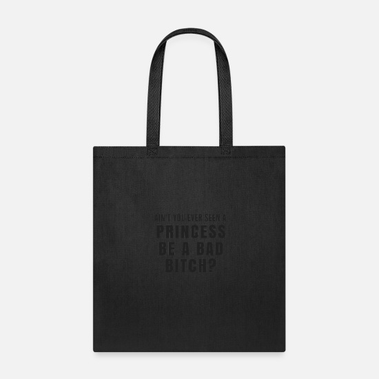 Quack Bags & Backpacks - PRINCESS BE A BAD BITCH - Tote Bag black