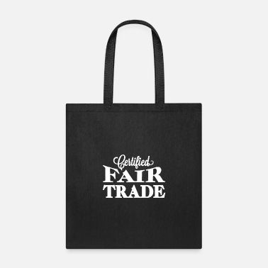Trade Fair Certified fair trade - Tote Bag