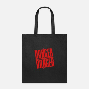 Dangerous Red Danger Danger - Tote Bag