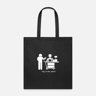 Pay Pay at the cashier - Tote Bag