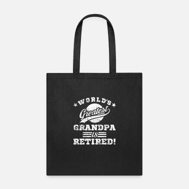 World's Greatest Retired Grandpa - Tote Bag