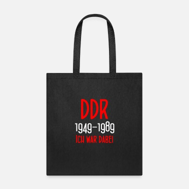 East Berlin DDR 1949-1989 Ich war dabei - GDR - East Berlin - Tote Bag