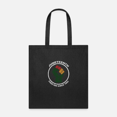 Juneteenth Free-Ish Since 1865 Fist - Tote Bag