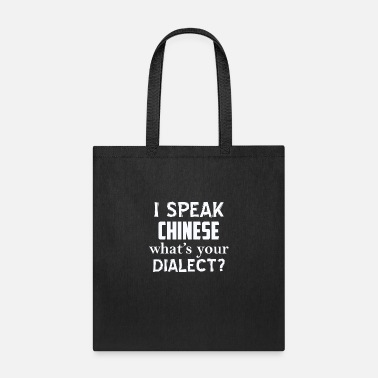 Dialect CHINESE dialect - Tote Bag