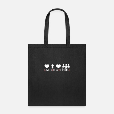 Love People Love God Love People - Tote Bag