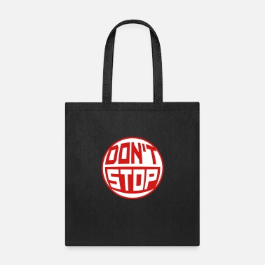Stop Ball Do not Stop Shield Round Ball Circle Do not Stop N - Tote Bag