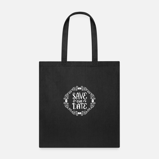 Date Bags & Backpacks - Save The Date Style Frame - Tote Bag black