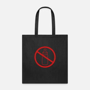 Art & Design forbidden sign no bottle zone area drinking baby c - Tote Bag