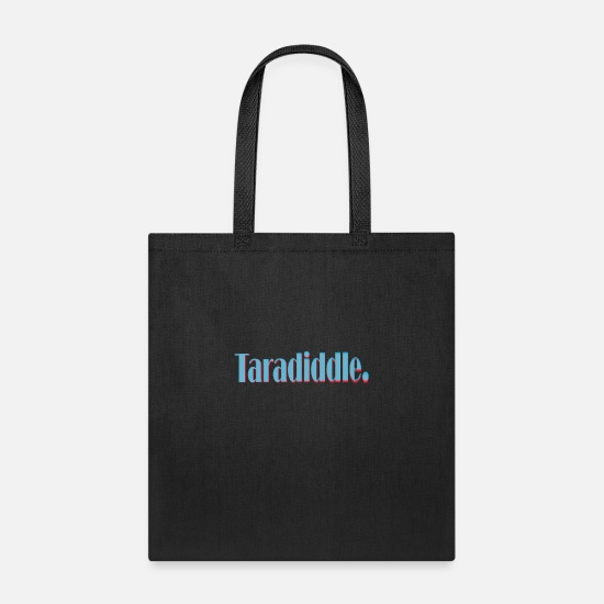 Cool Story Bags & Backpacks - Taradiddle I funny word I cool words - Tote Bag black