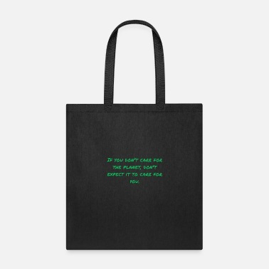 Care for the Planet - Tote Bag