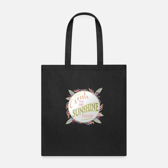 Sunlight Bags & Backpacks - Create sunshine - Tote Bag black