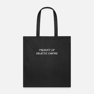 Production Year Product of Galactic Empire - Tote Bag