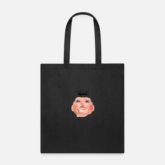 Play Bags & Backpacks - Doll face: Don't fall apart. (spice) - Tote Bag black