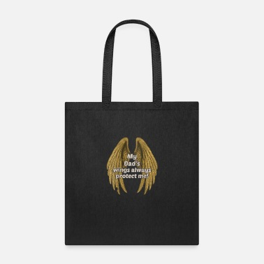 47th Birthday My dad's wing always protect me Angel wings - Tote Bag