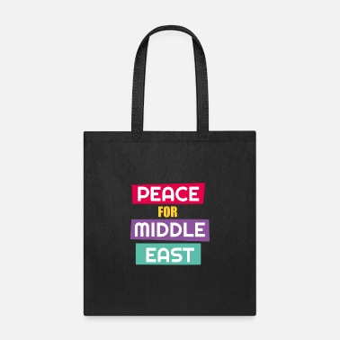 East Peace For Middle East - Tote Bag