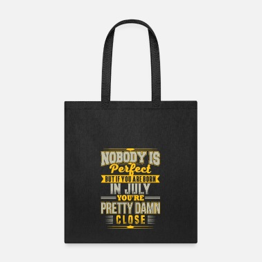 Birth BORN IN JULY - BIRTHDAY-BIRTH MONTH T-SHIRT GIFT - Tote Bag
