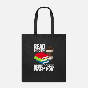 Coffee Read Books Drink Coffee Coffee Books Reading Roman - Tote Bag