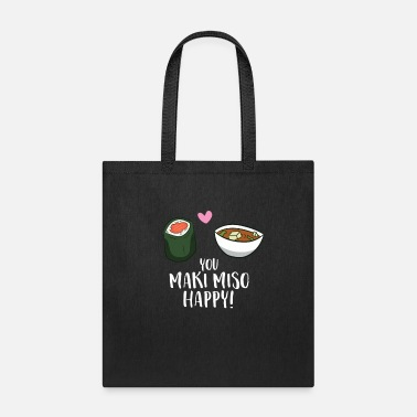 Maki You Maki Miso Happy Funny Maki Kawaii Japan Maki - Tote Bag