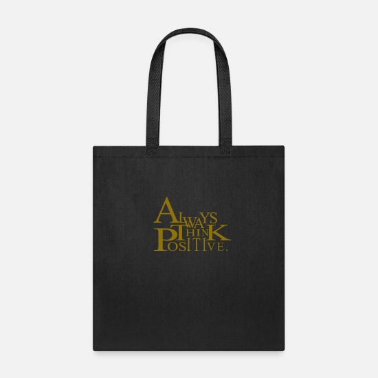 Always Bags & Backpacks - Always think positive like proton in chemistry - Tote Bag black