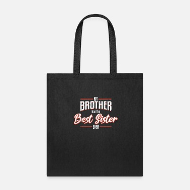 Brothers Sister Brothers Sisters - Tote Bag