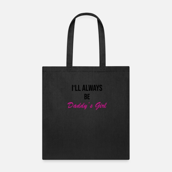Daddy's Girl Bags & Backpacks - daddys girl - Tote Bag black
