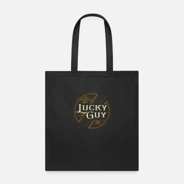 Lucky Guy For extraordinary men lucky guy - Tote Bag