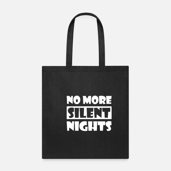 Plus Bags & Backpacks - No More Silent Nights Maternity - Tote Bag black