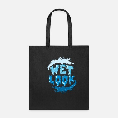 Wet wet look - Tote Bag