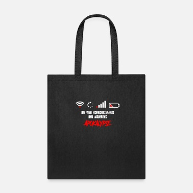 Mobile Phone Apocalypse - WLAN - Internet - Battery off - Tote Bag