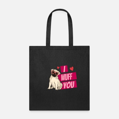 Wuff I Wuff You - Tote Bag