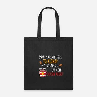 Drumstick Lover Stay Safe Eat More Chicken Bucket - Tote Bag