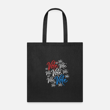 Vote Vote Vote Vote Election Rally Vote - Tote Bag