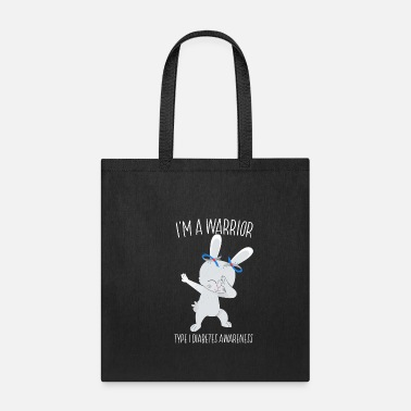 Type I'm A Warrior Type 1 Diabetes Awareness Dabbing Bu - Tote Bag