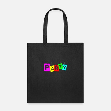 Party party party - Tote Bag