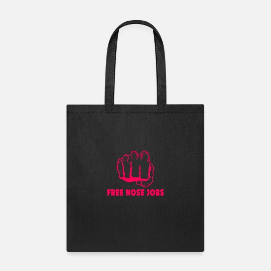 Explicit Bags & Backpacks - Free Nose Jobs Black Men's and Woman Funny Cool T- - Tote Bag black