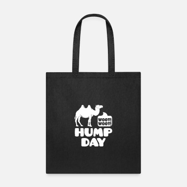 Woot Woot Hump Day Woot Woot Hump Day T Shirt - Tote Bag