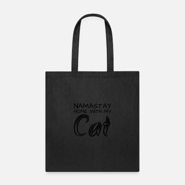 Religion Namastay Home With My Cat - Tote Bag