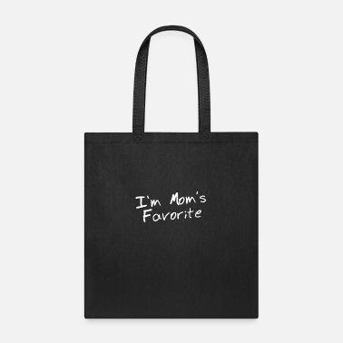Moms Favorite Im Moms Favorite - Tote Bag