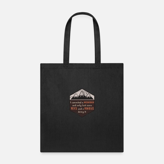 Lost Bags & Backpacks - I summited a mountain, lost toes and fingers - Tote Bag black