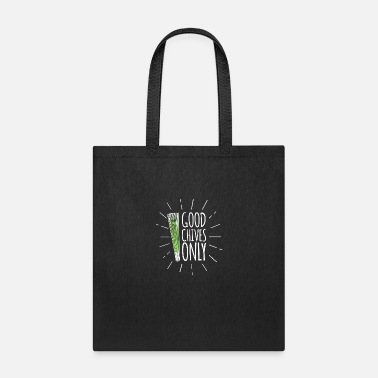 The Chive Chives, good vibes. Chef. Cooking. Meal. Eat. - Tote Bag