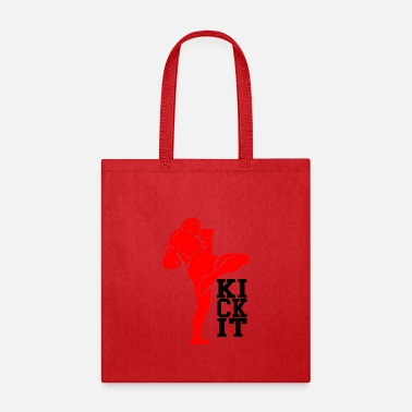 Kick kick it - Tote Bag
