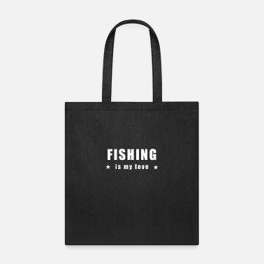 Fishing is my - Tote Bag