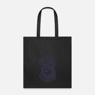 Serious Completely Serious - Tote Bag